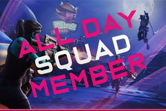 Per Stream: All Day Squad Member (5-10 wins/ 5+ HRS)
