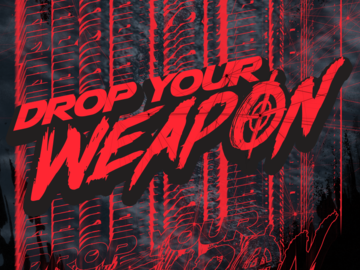 One-Time: Drop all my weapons