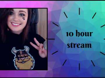 One-Time: 10 Hour Stream
